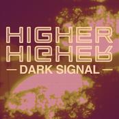 Dark Signal: Higher