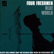The Four Freshmen: Blue World