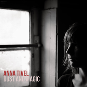 Anna Tivel: Dust and Magic