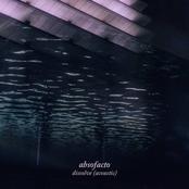 Absofacto: Dissolve (acoustic)