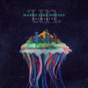 Hands Like Houses: Unimagine