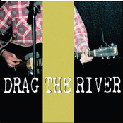 Drag The River: Closed