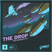 Gammer: THE DROP (Remixes Pt. 1)