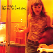 Anais Mitchell: Hymns for the Exiled