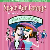 Bob Thompson: Space Age Lounge Vol. 2 - Red Carpet Ride