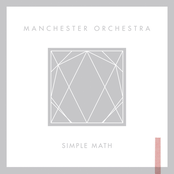 Manchester Orchestra: Simple Math