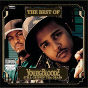 The Best Of YoungBloodZ: Still Grippin' Tha Grain