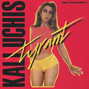 Kali Uchis: Tyrant (feat. Jorja Smith)