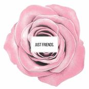 Just Friends. - Single