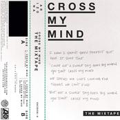 Cross My Mind: The Mixtape - Single