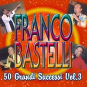 FRANCO BASTELLI - SEI BELLISSIMA