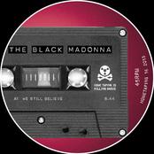 The Black Madonna: We Still Believe