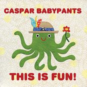 Caspar Babypants: This is Fun!