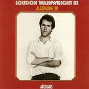 Loudon Wainwright III: Album II