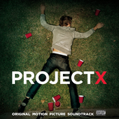 Project X: Original Motion Picture Soundtrack