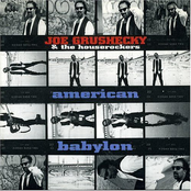 Joe Grushecky and the Houserockers: American Babylon