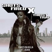 Shots Fired X Thirst Trap - Single