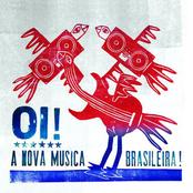 Oi! A Nova Música Brasileira!