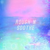 Rough 'n' Soothe (Remixes) - EP