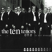 The Ten Tenors: One Is Not Enough