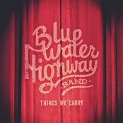 Blue Water Highway Band: Things We Carry