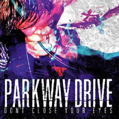 Parkway Drive: Don't Close Your Eyes
