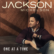 Jackson Michelson: One At A Time