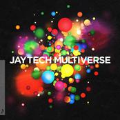 Jaytech: Multiverse