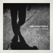 Unforgettable (Acoustic)