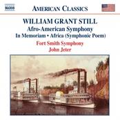 William Grant Still: STILL: In Memoriam / Africa / Symphony No. 1, 'Afro-American'