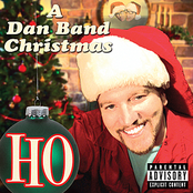 The Dan Band: Ho