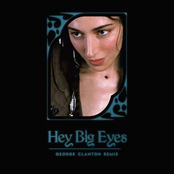 Hey Big Eyes (George Clanton Remix) - Single