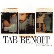 Tab Benoit: Nice And Warm