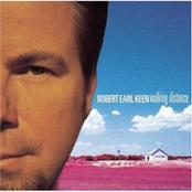 Robert Earl Keen: Walking Distance