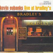 Kevin Eubanks: Live at Bradley's