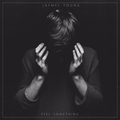 Jaymes Young: Feel Something
