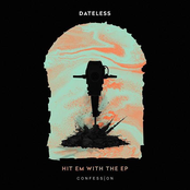 Dateless: Hit Em With The EP