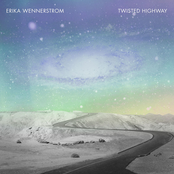 Erika Wennerstrom: Twisted Highway