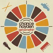 Chance Hayden: Get Somethin'