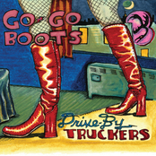 Drive By Truckers: Go-Go Boots