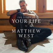 Matthew West: The Story Of Your Life