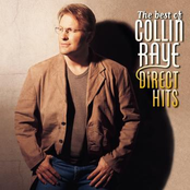 Collin Raye: The Best Of Collin Raye: Direct Hits