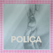 Polica: When We Stay Alive