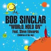 Bob Sinclar - Word Hold on (Children of the Sky) [Radio Edit]