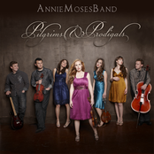 Annie Moses Band: Pilgrims & Prodigals