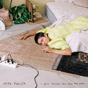 Miya Folick: I Will Follow You Into The Dark
