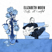 Elizabeth Moen: That's All I Wanted