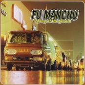 Fu Manchu: King Of The Road
