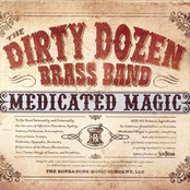 Dirty Dozen Brass Band: Medicated Magic