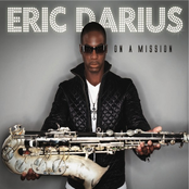 Eric Darius: On A Mission